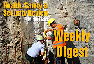 Health Safety and Security Review Middle East weekly digest - 14th - 18th May 2017